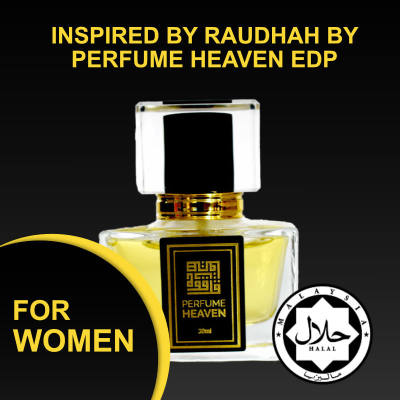 INSPIRED BY RAUDHAH BY PERFUME HEAVEN 30ML EDP FOR WOMEN JAKIM CERTIFIED HALAL PERFUME